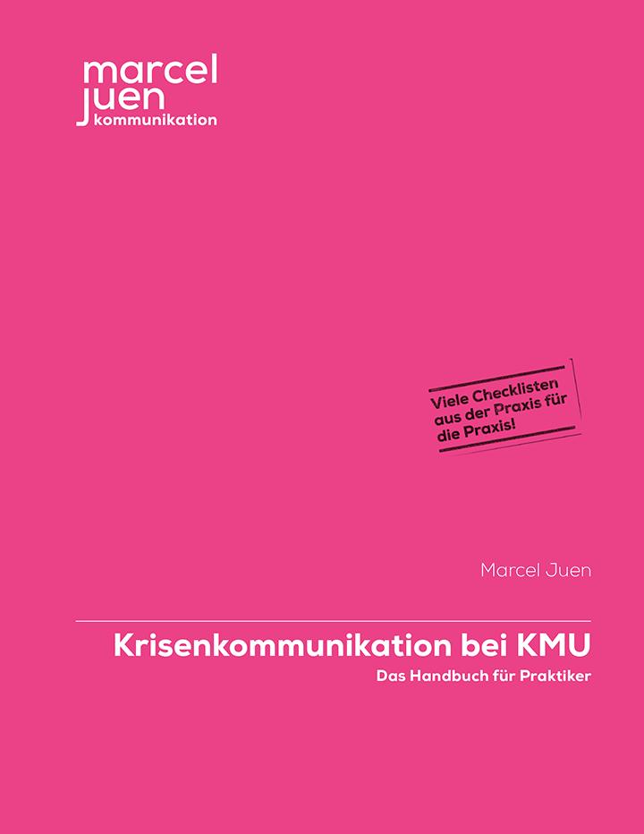 Krisenkommunikation bei KMU – Das Handbuch für Praktiker